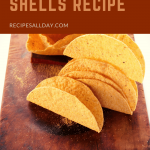 Recipe for Taco Shells